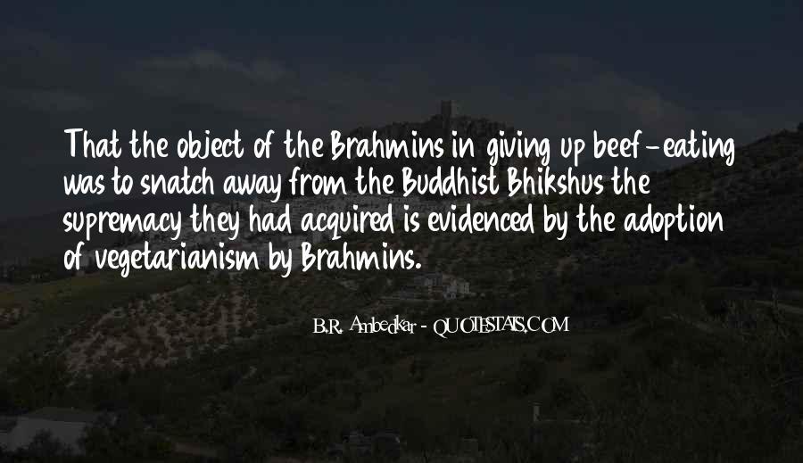 Bhikshus Quotes #1508397