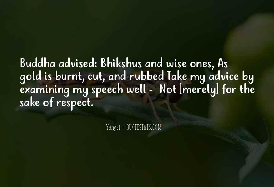 Bhikshus Quotes #199499