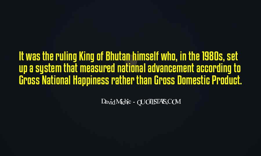Bhutan's Quotes #183748