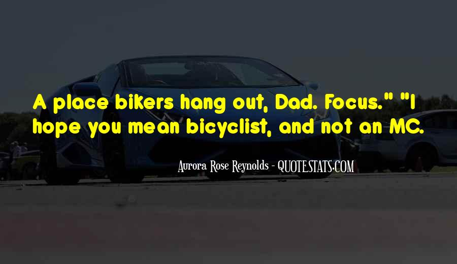 Bicyclist's Quotes #1472908