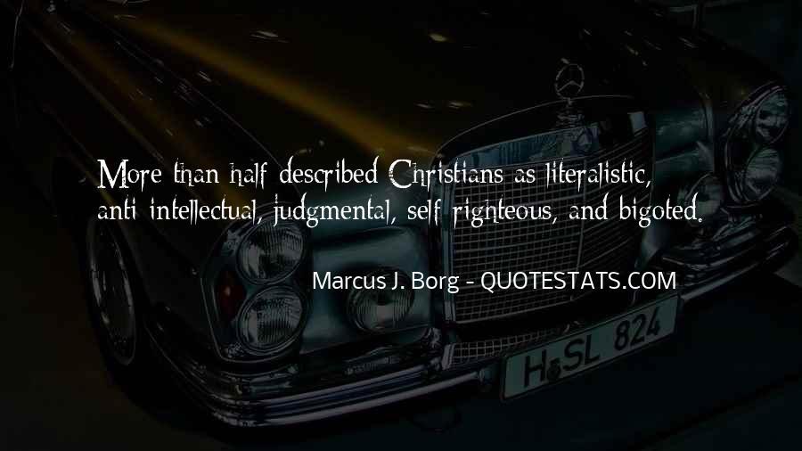 Bigoted Quotes #1143930
