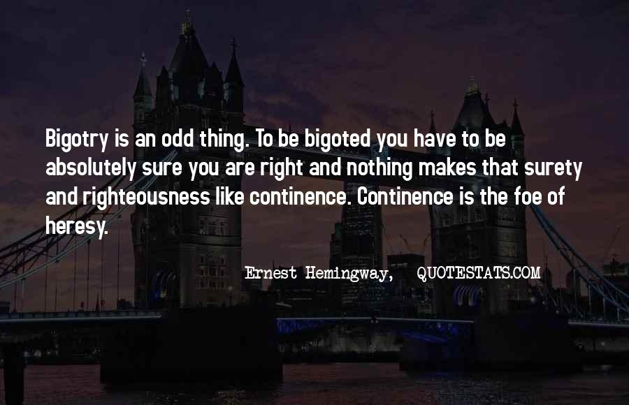 Bigoted Quotes #1334934