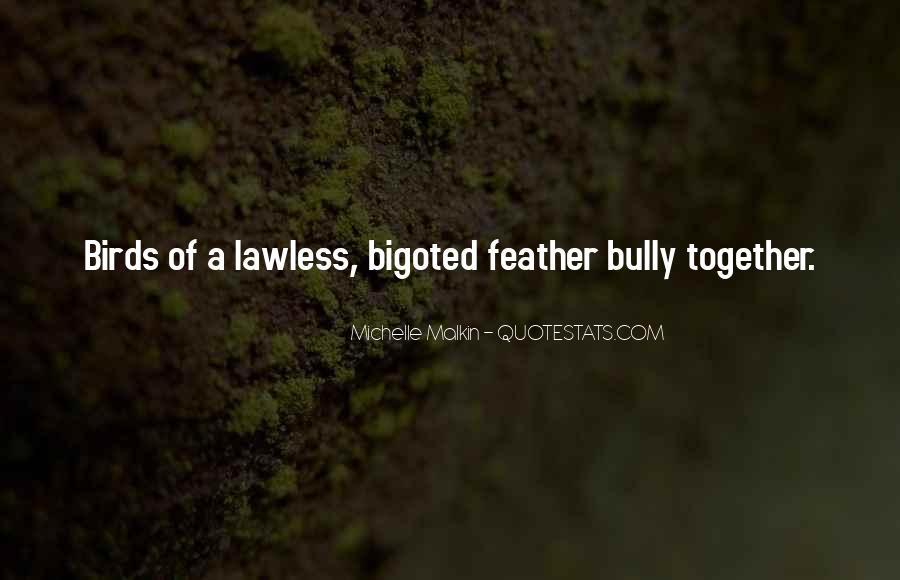 Bigoted Quotes #1515234