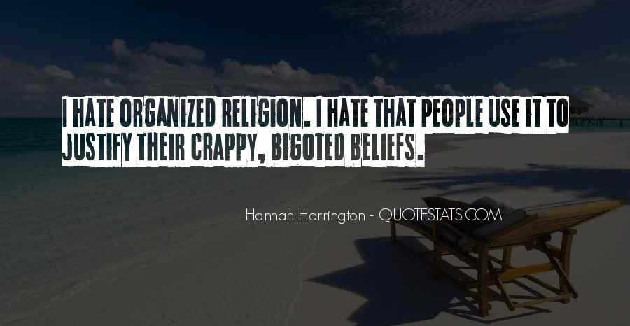 Bigoted Quotes #153444