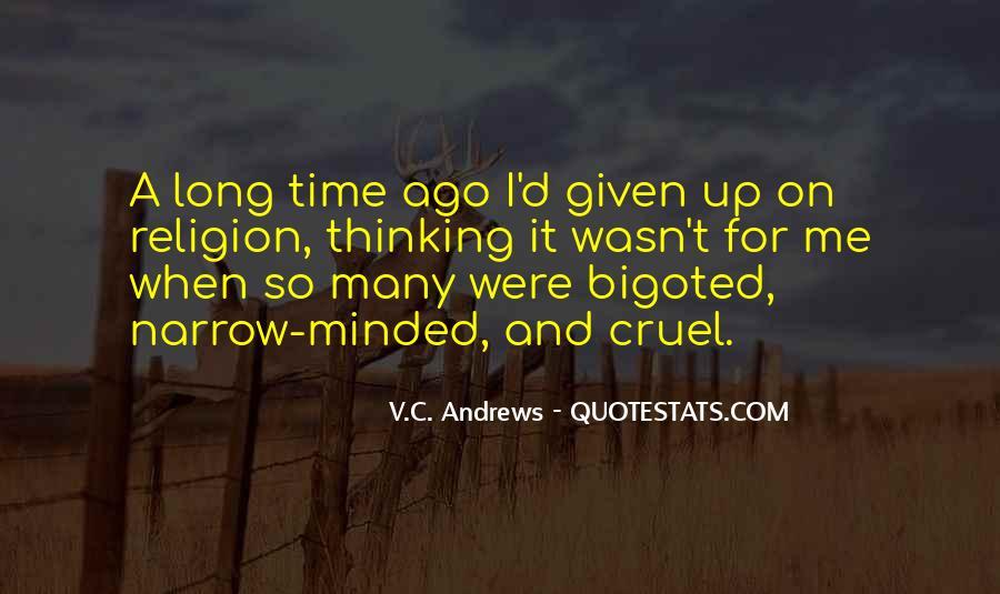 Bigoted Quotes #20489