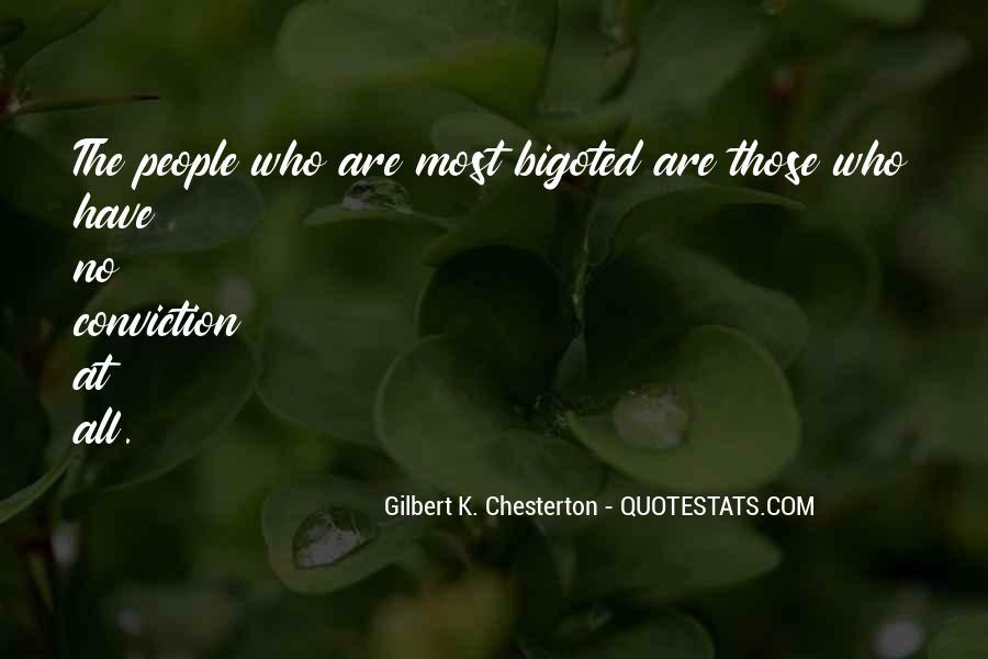 Bigoted Quotes #510004