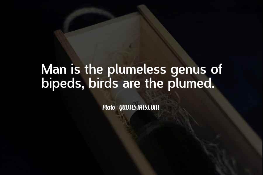 Bipeds Quotes #1055824