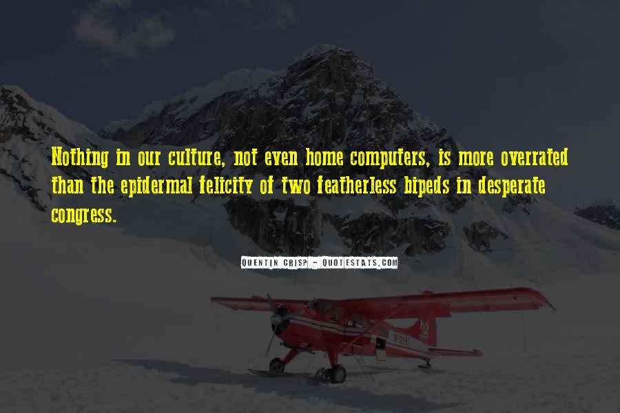Bipeds Quotes #682473