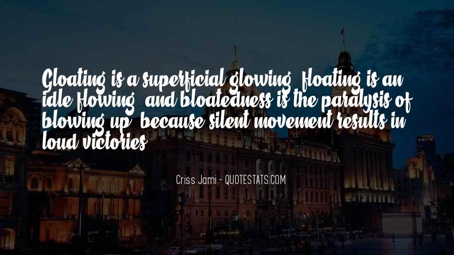 Bloatedness Quotes #1603982