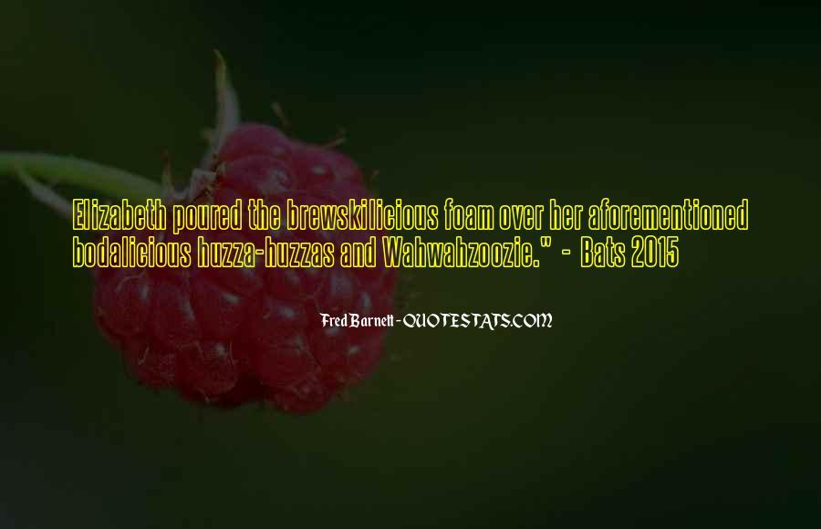 Bodalicious Quotes #1242654
