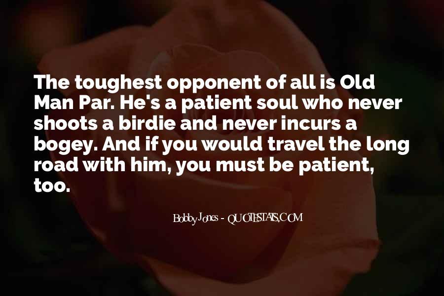 Bogey's Quotes #624993