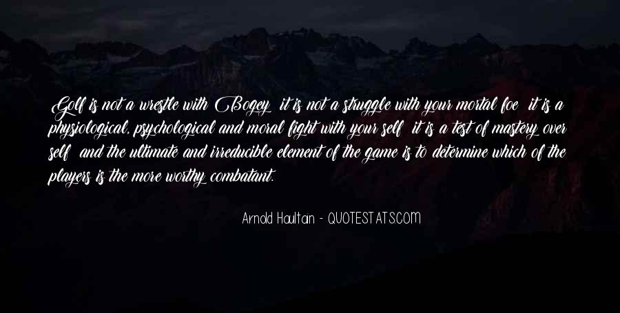 Bogey's Quotes #740577
