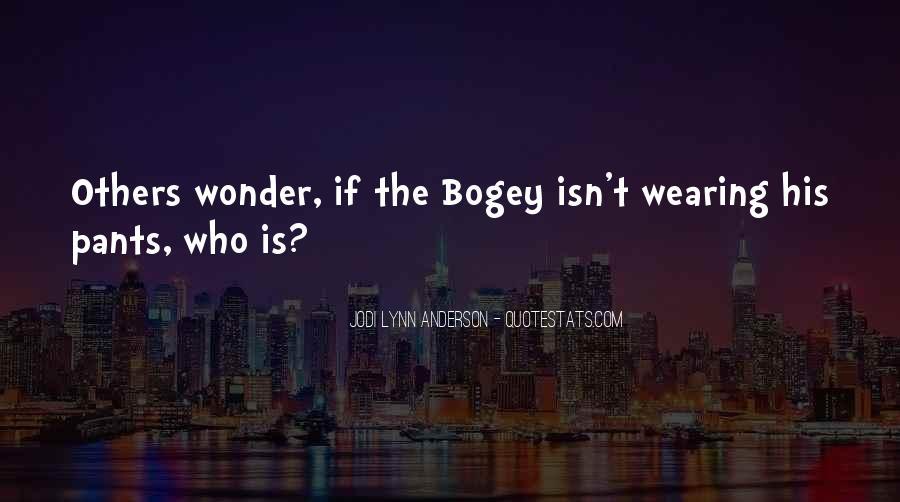 Bogey's Quotes #851879