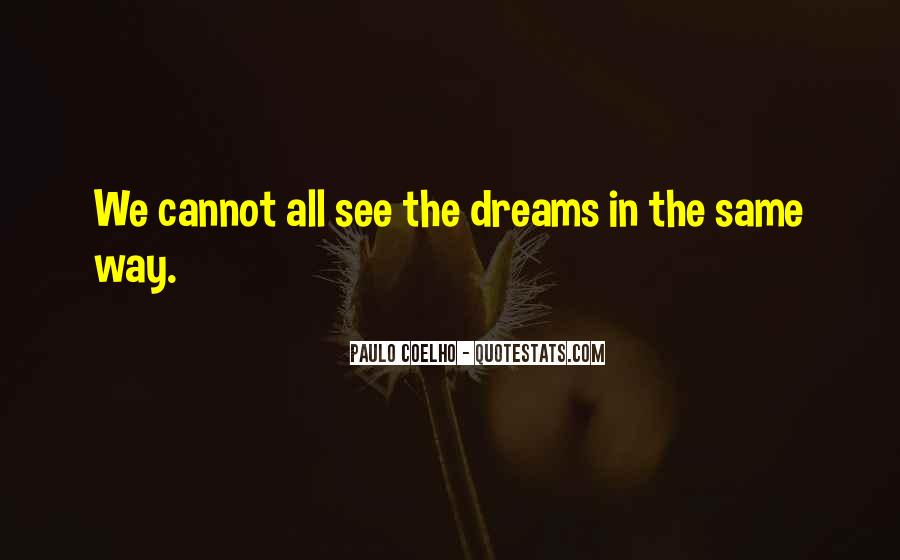 Quotes About Life Dreams #19146