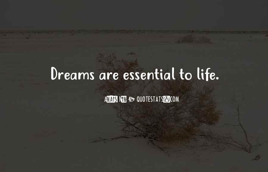 Quotes About Life Dreams #25763