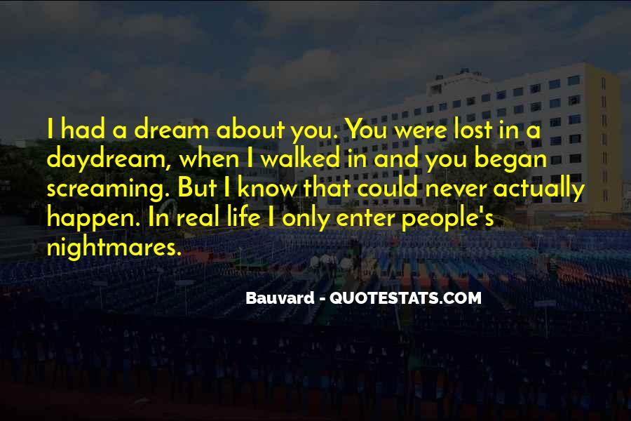 Quotes About Life Dreams #27418