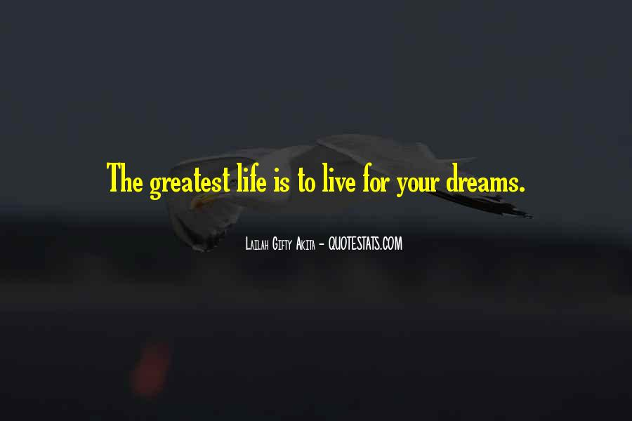 Quotes About Life Dreams #31656
