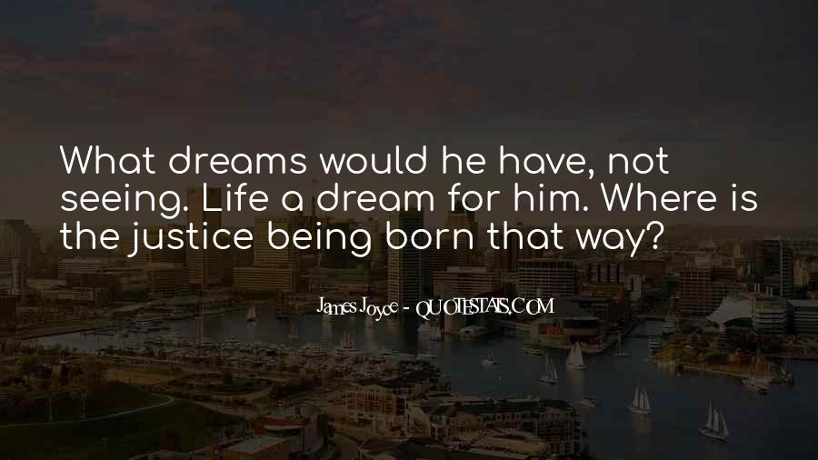 Quotes About Life Dreams #33751