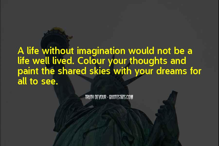 Quotes About Life Dreams #36866
