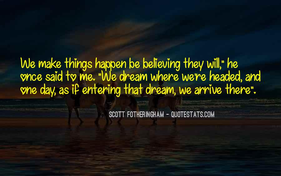 Quotes About Life Dreams #51358