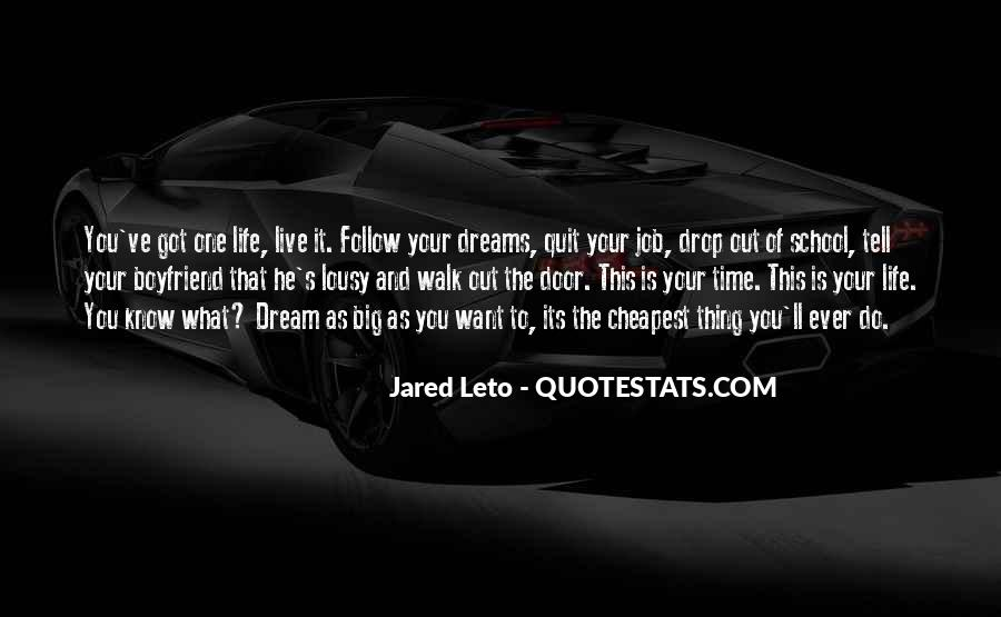 Quotes About Life Dreams #51381