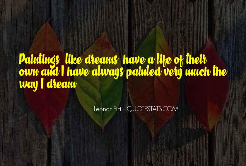 Quotes About Life Dreams #61248
