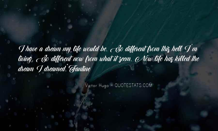 Quotes About Life Dreams #70641