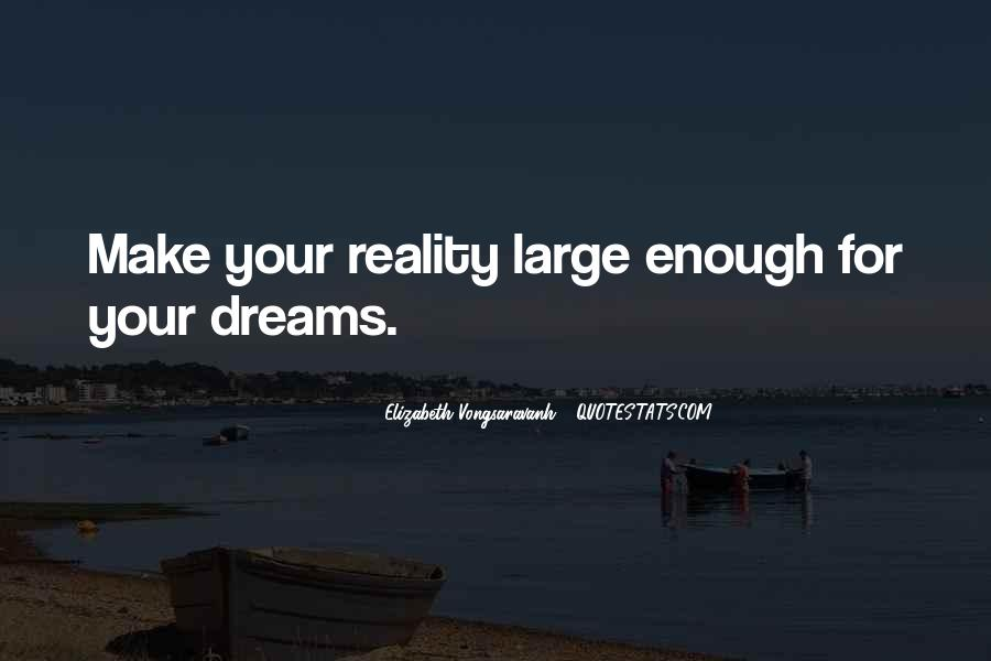 Quotes About Life Dreams #9285