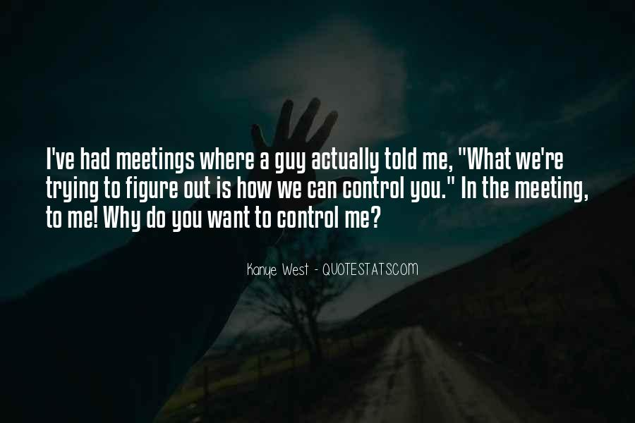 Quotes About Just Meeting A Guy #1336457