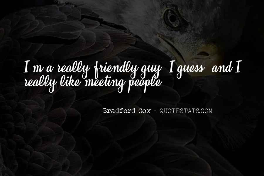 Quotes About Just Meeting A Guy #717691