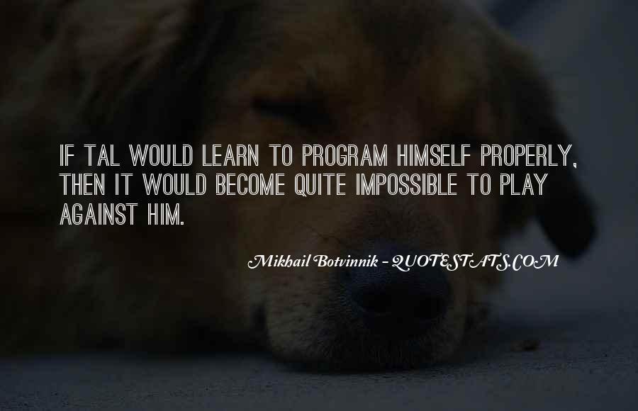 Botvinnik's Quotes #1018376