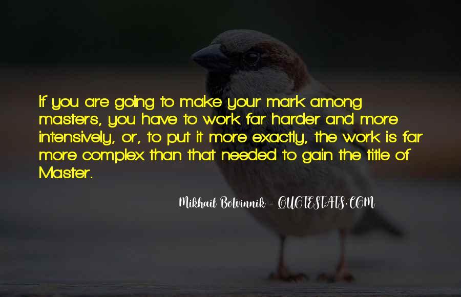 Botvinnik's Quotes #786783