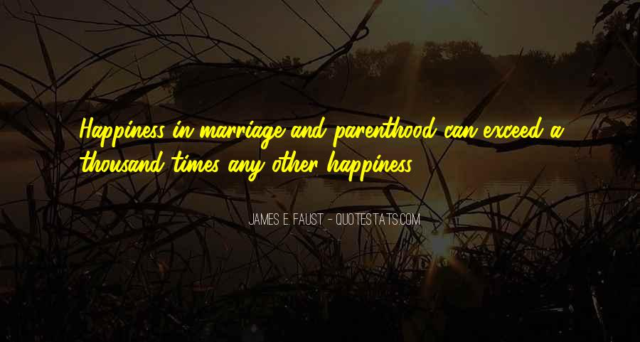 Quotes About Parenthood And Marriage #1678409