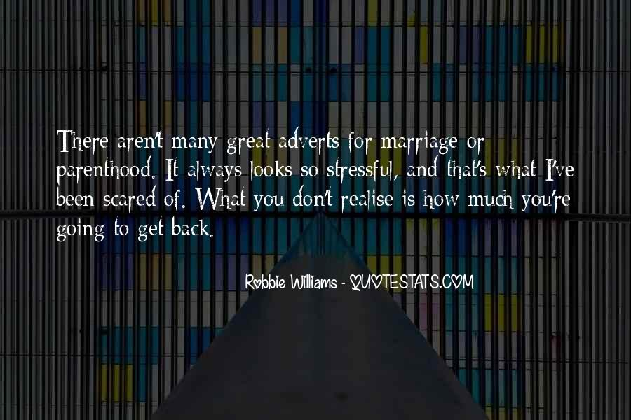 Quotes About Parenthood And Marriage #73948