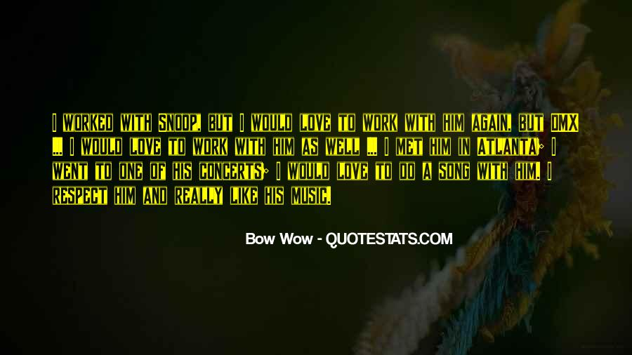 Bow'd Quotes #67317