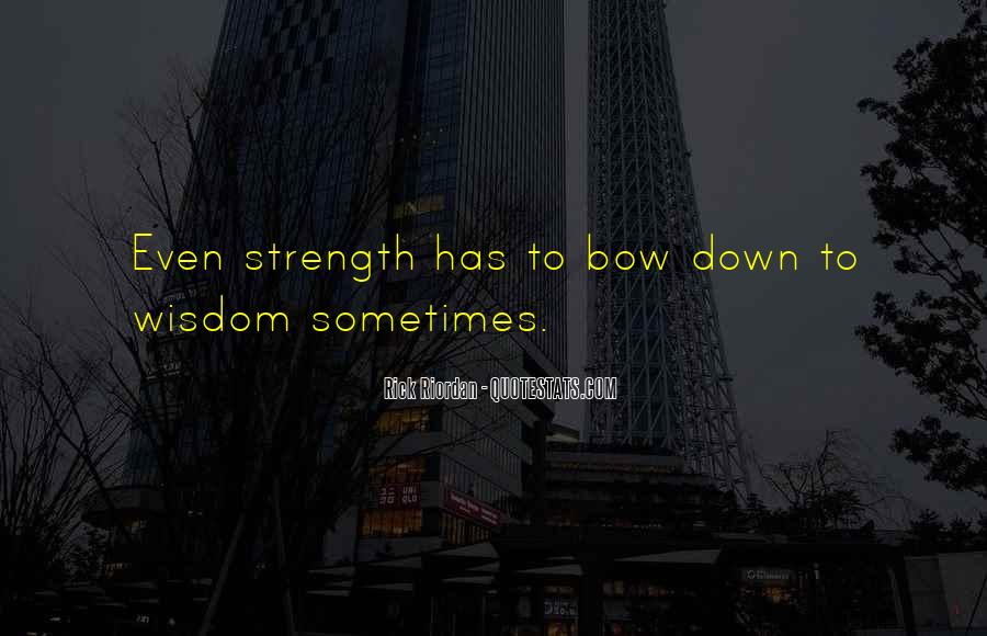 Bow'd Quotes #79569