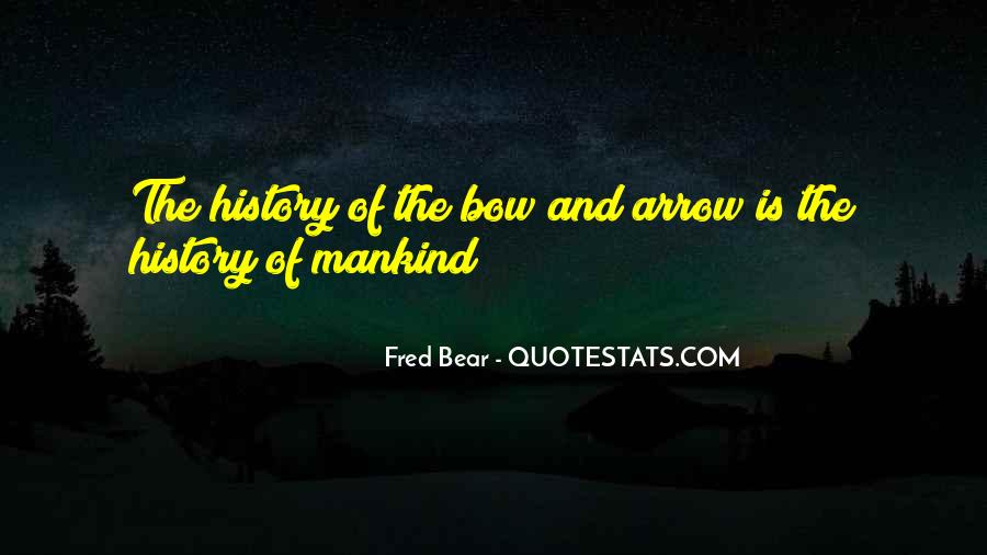 Bow'd Quotes #92519