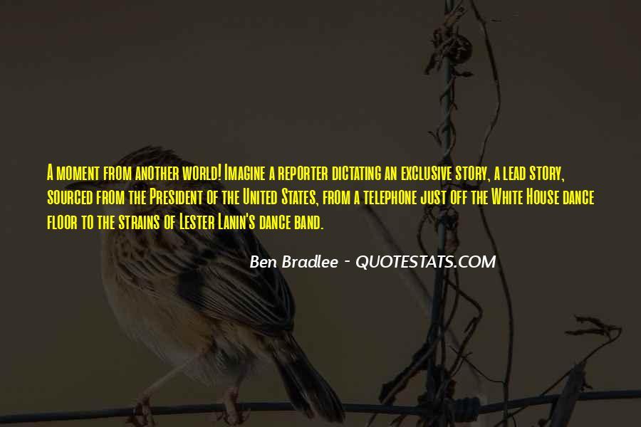 Bradlee's Quotes #1534564
