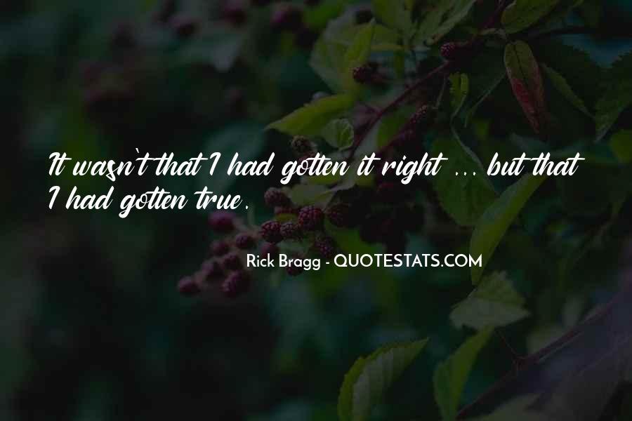 Bragg's Quotes #107880
