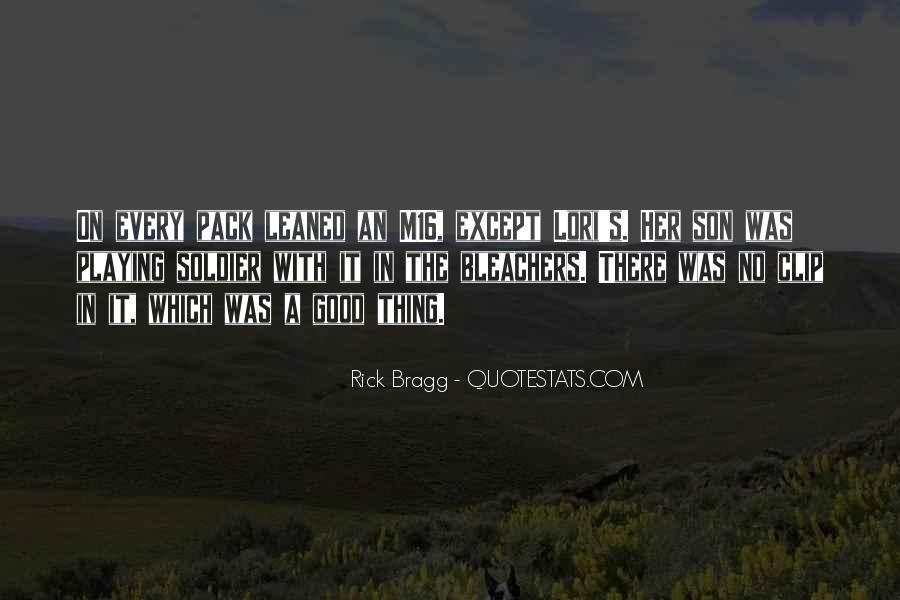 Bragg's Quotes #1101650