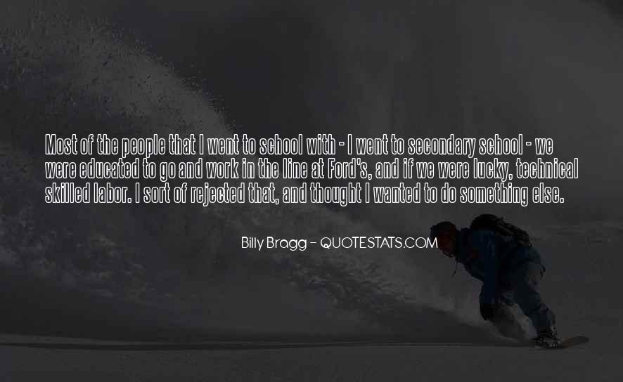 Bragg's Quotes #1437900