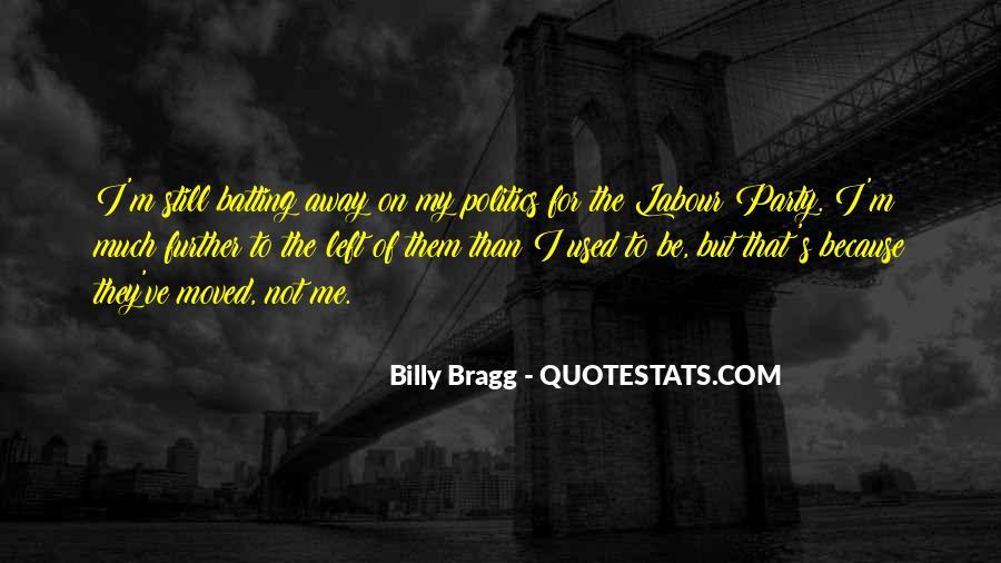 Bragg's Quotes #1523091