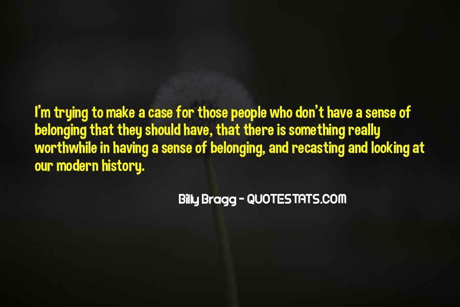 Bragg's Quotes #374295