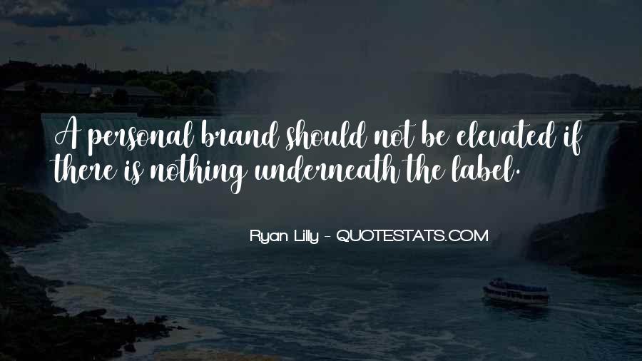 Brand'em Quotes #5329