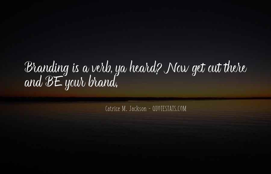 Brand'em Quotes #769