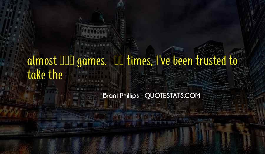 Brant's Quotes #804886