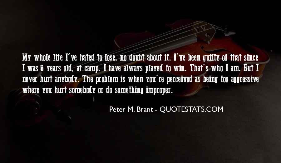 Brant's Quotes #882583