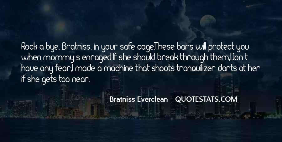 Bratniss Quotes #490326