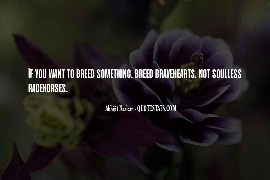Bravehearts Quotes #1699304