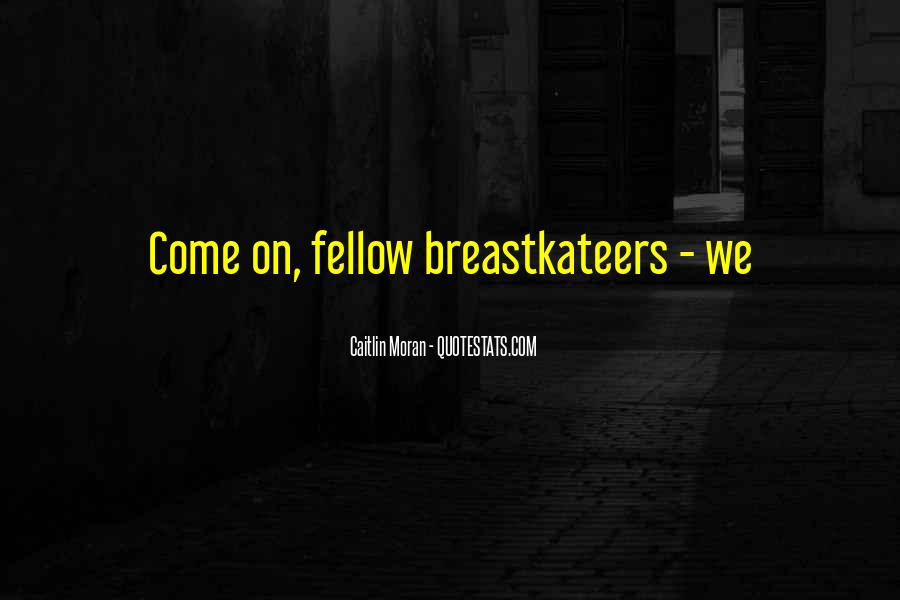 Breastkateers Quotes #1690602